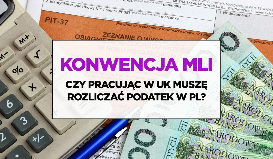Konwencja MLI a podatki Polaków w UK